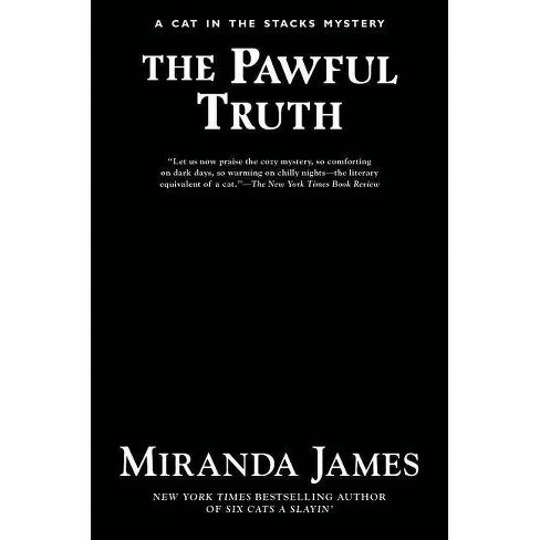 The Pawful Truth - (Cat in the Stacks Mystery) by  Miranda James (Hardcover) - image 1 of 1