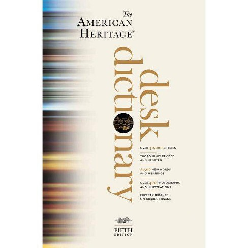 The American Heritage Desk Dictionary - 5 Edition by  Editors of the American Heritage Dictionaries - image 1 of 1