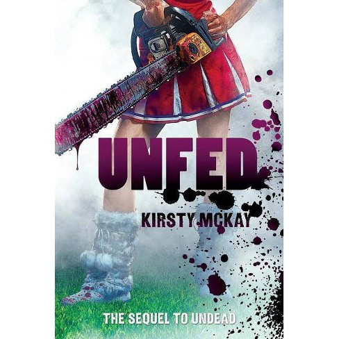 Unfed - by  Kirsty McKay (Hardcover) - image 1 of 1