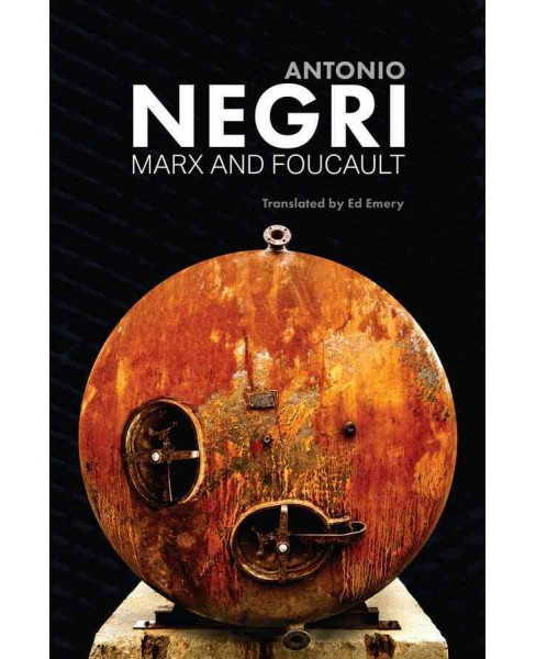 Marx and Foucault : Essays (Vol 1) (Paperback) (Antonio Negri) - image 1 of 1