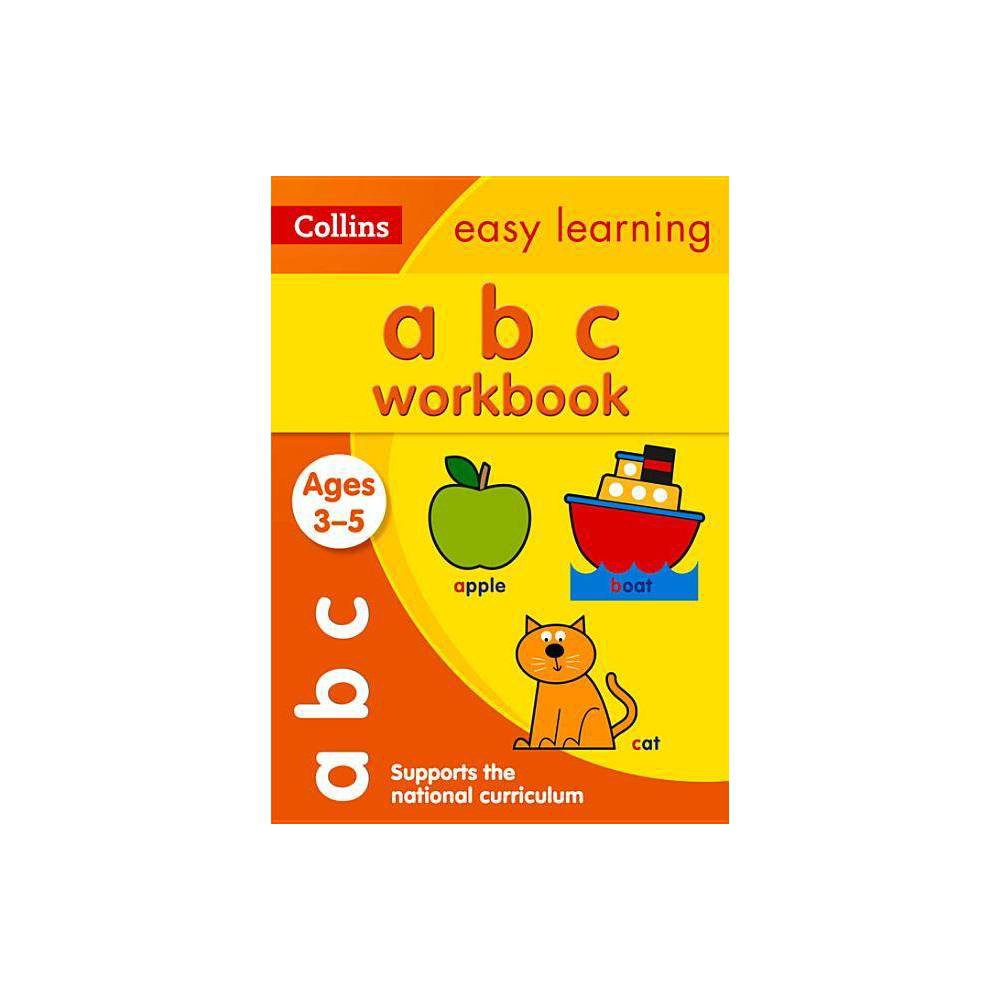 Abc Workbook Ages 3 5 Collins Easy Learning Preschool Paperback