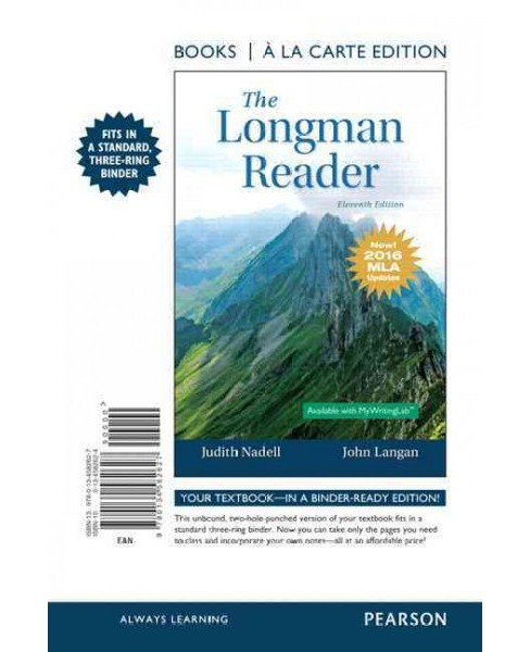 Longman Reader : Books a La Carte Edition, 2016 MLA  Updates (Paperback) (Judith Nadell) - image 1 of 1
