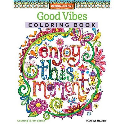 Good Vibes Adult Coloring Book by Thaneeya McArdle (Paperback)