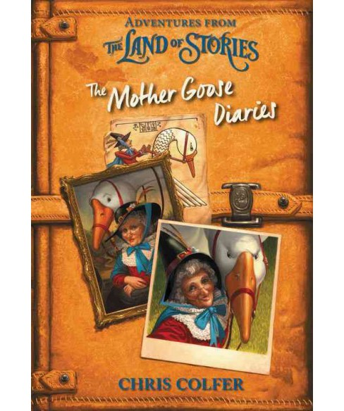 Mother Goose Diaries -  (Land of Stories) by Chris Colfer (Hardcover) - image 1 of 1