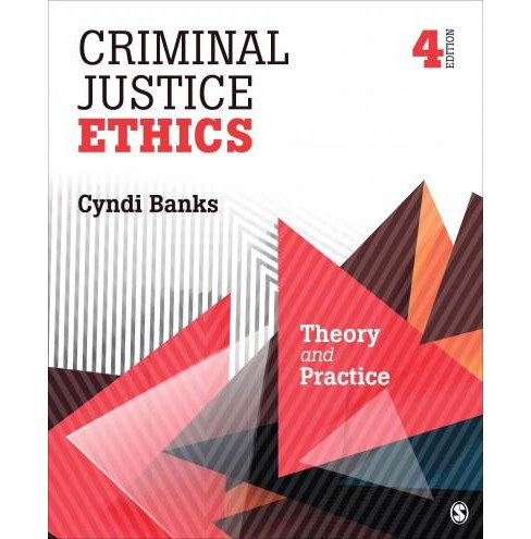 Criminal Justice Ethics : Theory and Practice (Reprint) (Paperback) (Cyndi Banks) - image 1 of 1