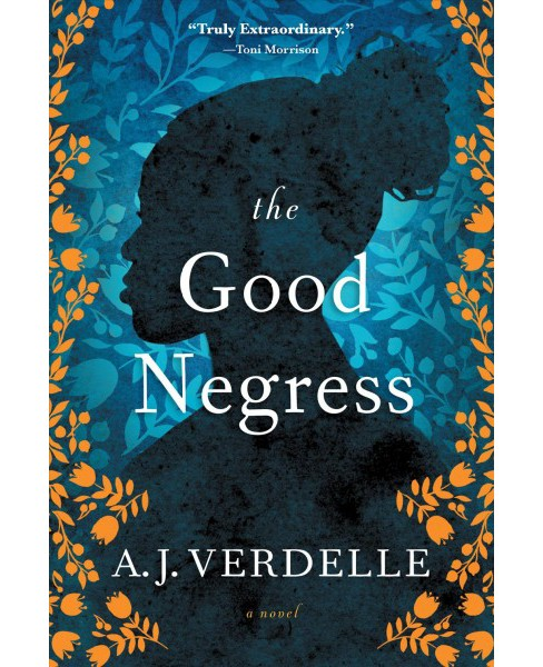 Good Negress (Paperback) (A. J. Verdelle) - image 1 of 1