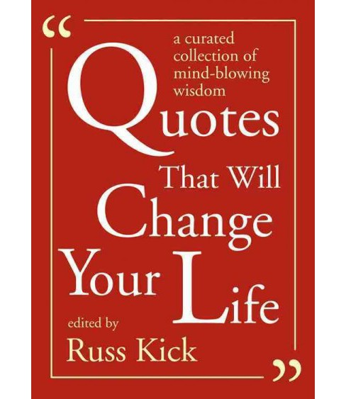 Quotes That Will Change Your Life A Curated Collection Of Mind