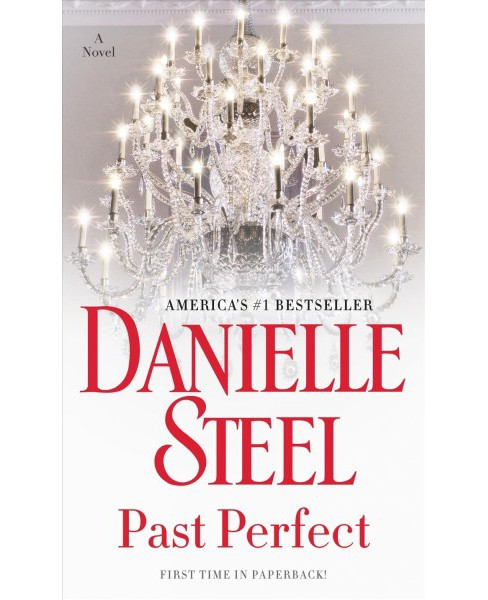Past Perfect -  by Danielle Steel (Paperback) - image 1 of 1