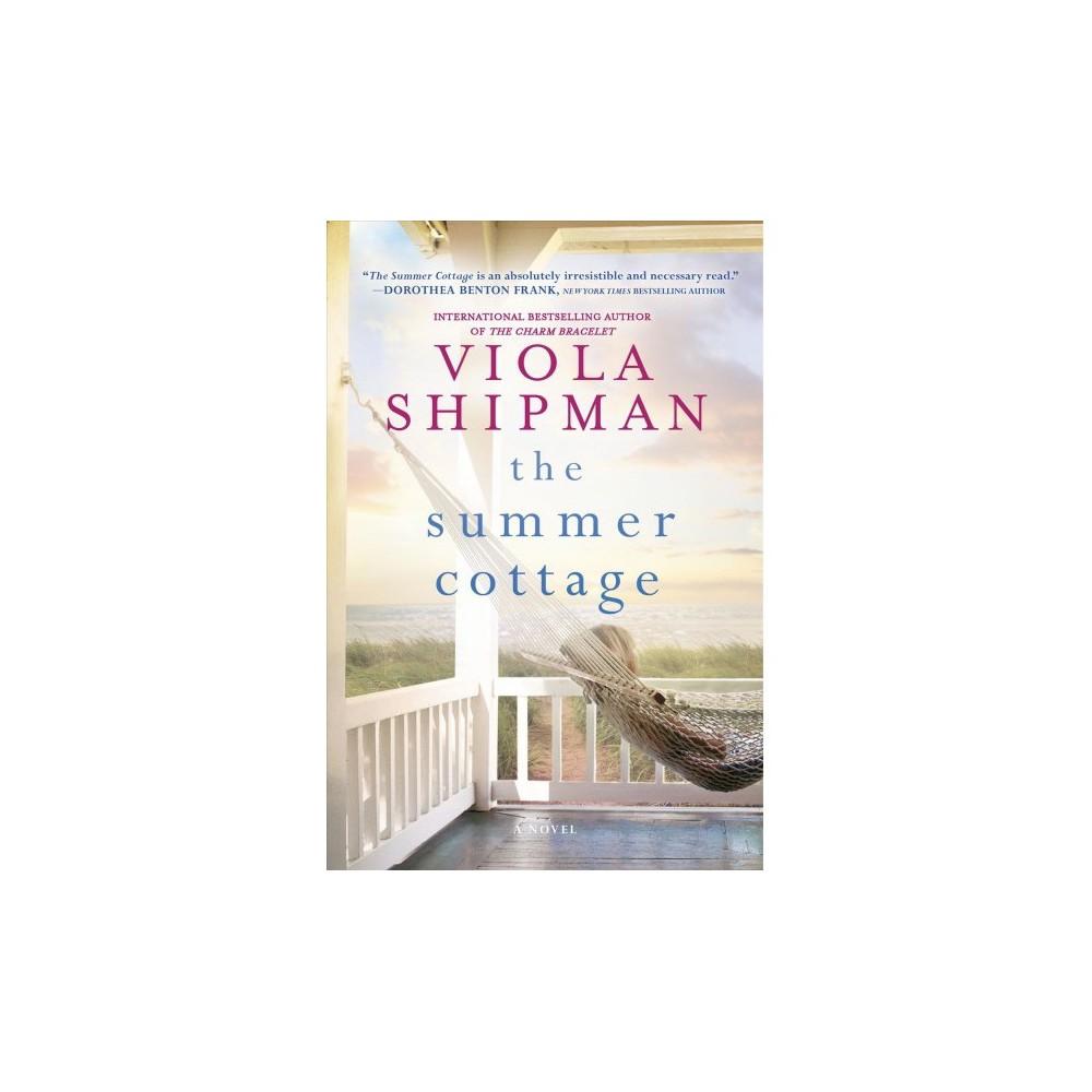 Summer Cottage - by Viola Shipman (Hardcover)