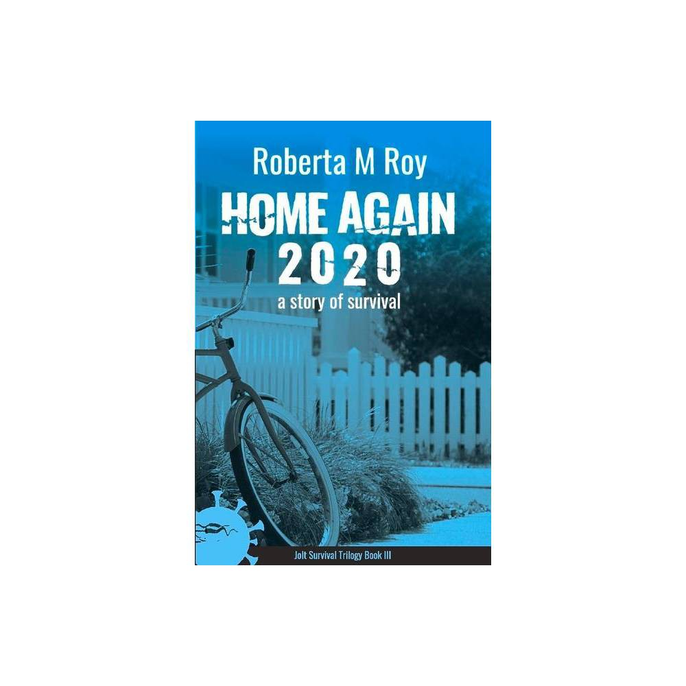 Home Again 2020 3 Jolt Survival Trilogy By Roberta M Roy Paperback