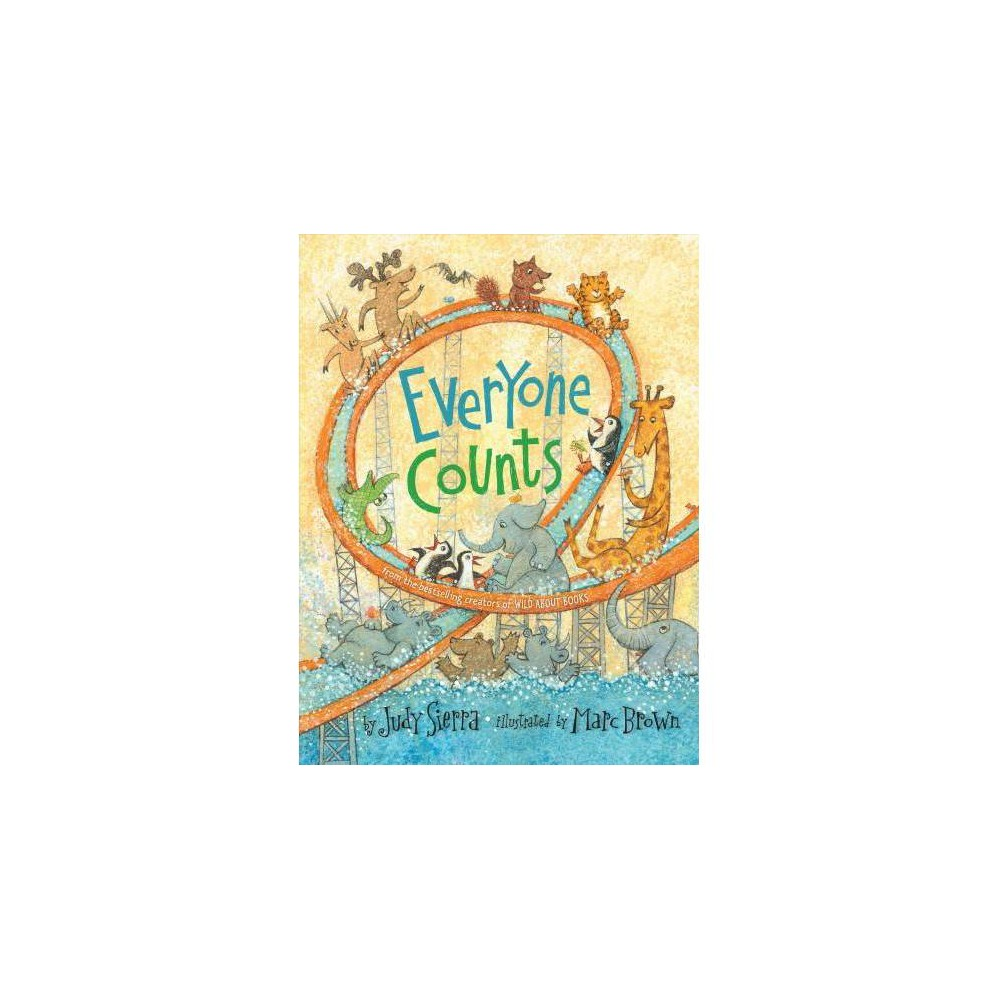 Everyone Counts - by Judy Sierra (Hardcover)