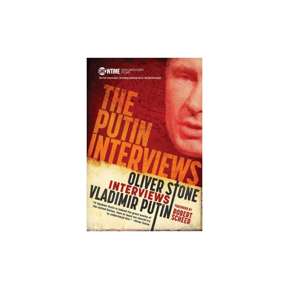 Putin Interviews: Oliver Stone Interviews Vladimir Putin (Paperback) (Oliver Stone)