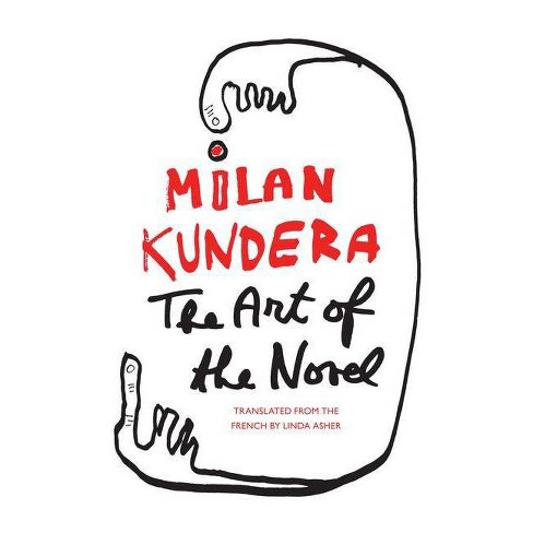 The Art of the Novel - (Perennial Classics) by  Milan Kundera (Paperback) - image 1 of 1