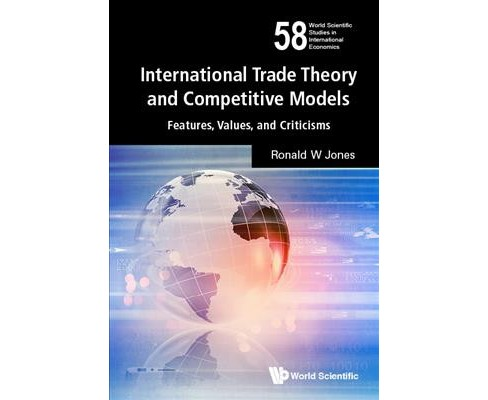 International Trade Theory and Competitive Models : Features, Values, and Criticisms - Book 65 - image 1 of 1