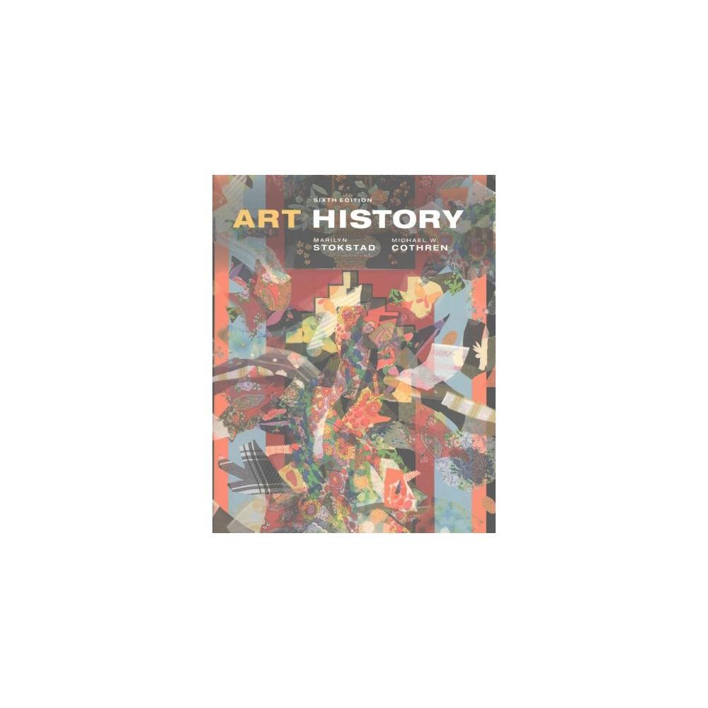 Art History (Hardcover) (Marilyn Stokstad & Michael W. Cothren)