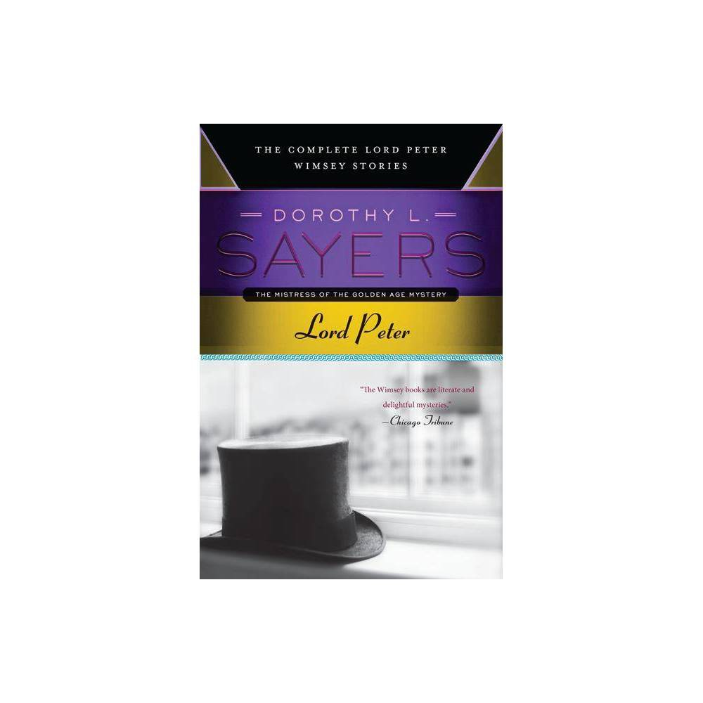 Lord Peter Lord Peter Wimsey Mysteries By Dorothy L Sayers Paperback