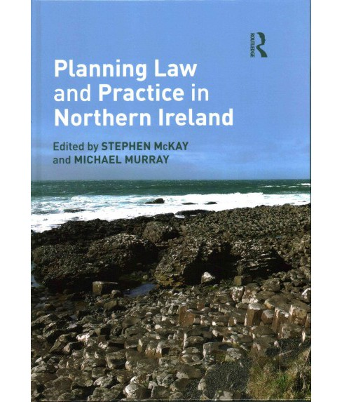 Planning Law and Practice in Northern Ireland (Hardcover) - image 1 of 1