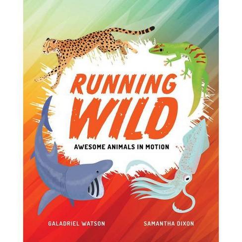 Running Wild - by  Galadriel Watson (Hardcover) - image 1 of 1