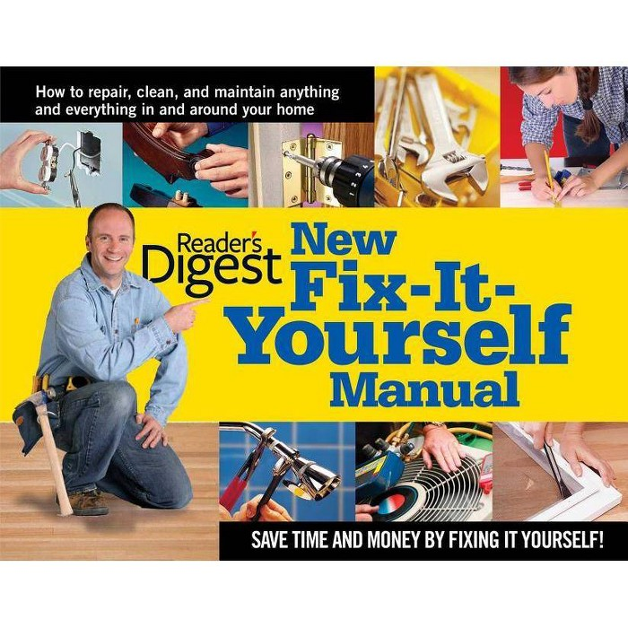 New Fix-It-Yourself Manual - by  Editors of Reader's Digest (Hardcover) - image 1 of 1