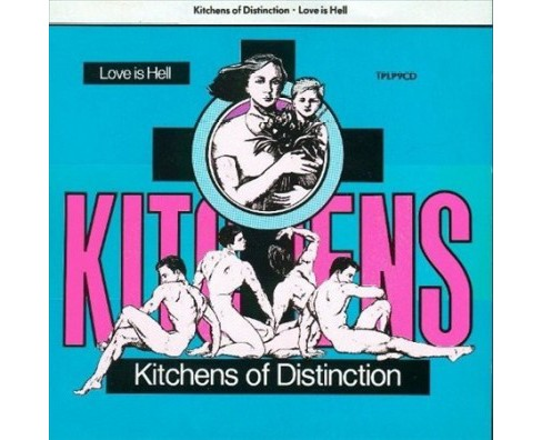 Kitchens Of Distinct - Love Is Hell (Vinyl) - image 1 of 1