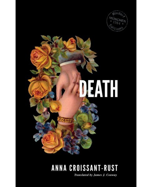 Death -  by Anna Croissant-Rust (Paperback) - image 1 of 1