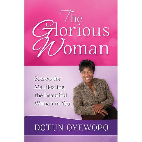 The Glorious Woman - by  Oludotun Oyewopo (Paperback) - image 1 of 1
