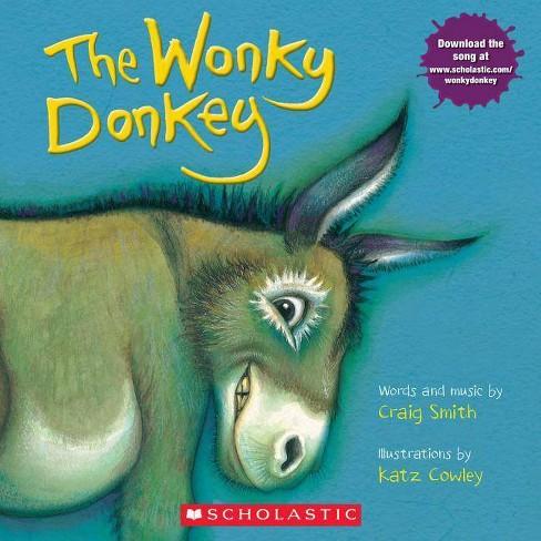 The Wonky Donkey by Craig Smith (Paperback) - image 1 of 1