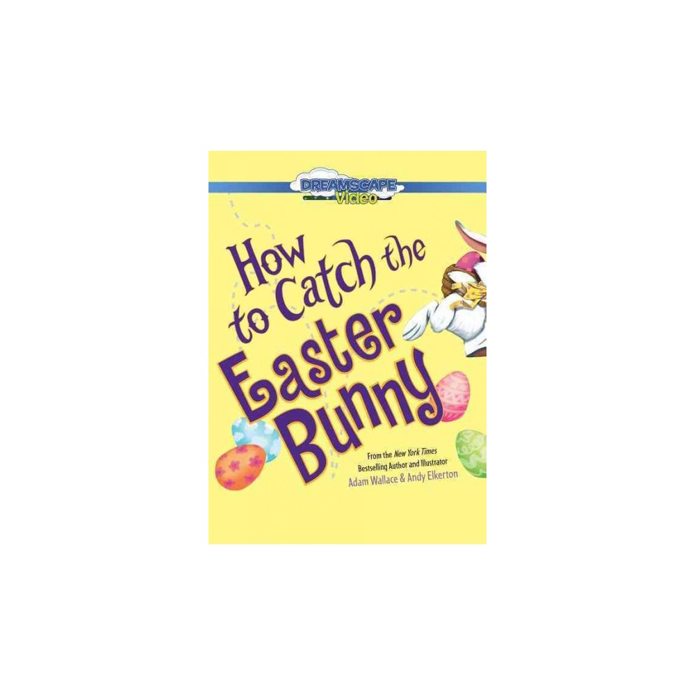 How to Catch the Easter Bunny (Vol 1) (Hardcover) (Adam Wallace)