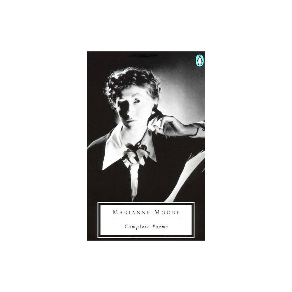 Complete Poems Classic 20th Century Penguin By Marianne Moore Paperback