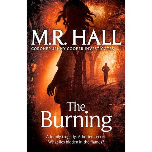 The Burning - (Coroner Jenny Cooper) by  M R Hall (Paperback) - image 1 of 1