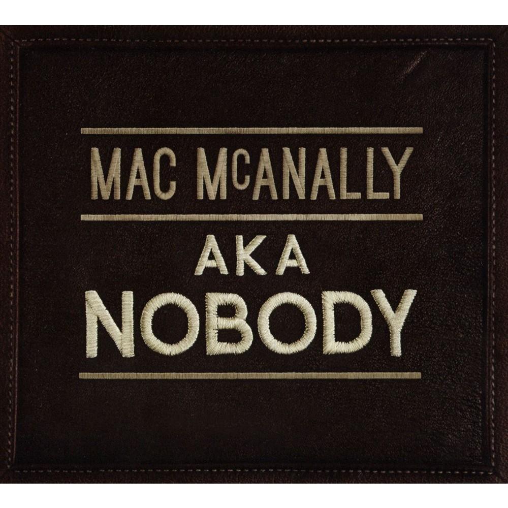 Mac Mcanally - Aka Nobody (CD)