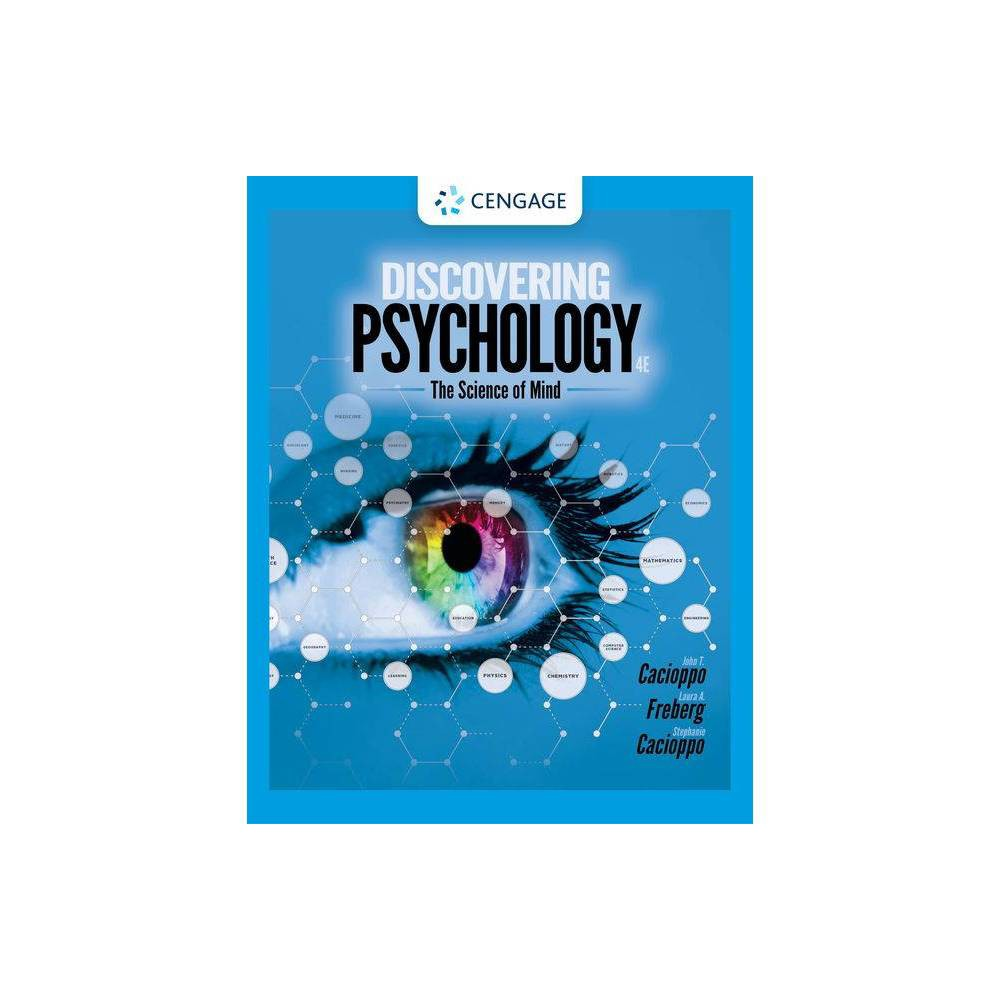 Discovering Psychology 4th Edition By John T Cacioppo Laura Freberg Stephanie Cacioppo Hardcover