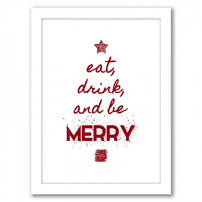 Americanflat Eat Drink And Be Merry By Kate Shephard White Frame Wall Art Target