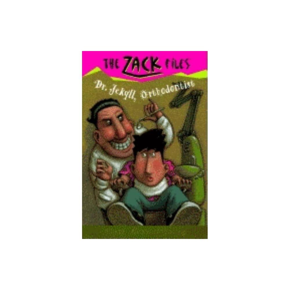 Zack Files 05 Dr Jekyll Orthodontist By Dan Greenburg Jack E Davis Paperback