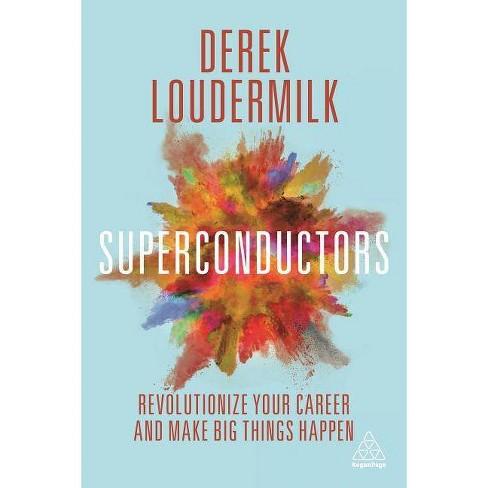 Superconductors - by  Derek Loudermilk (Paperback) - image 1 of 1