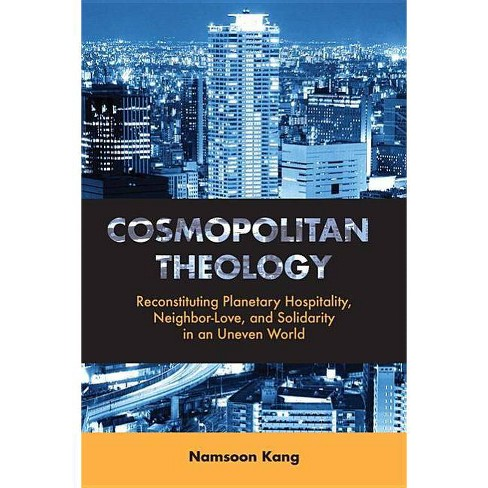 Cosmopolitan Theology - by  Namsoon Kang (Paperback) - image 1 of 1