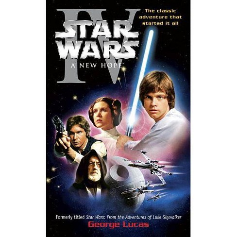 A New Hope Star Wars Episode Iv By George Lucas Paperback Target
