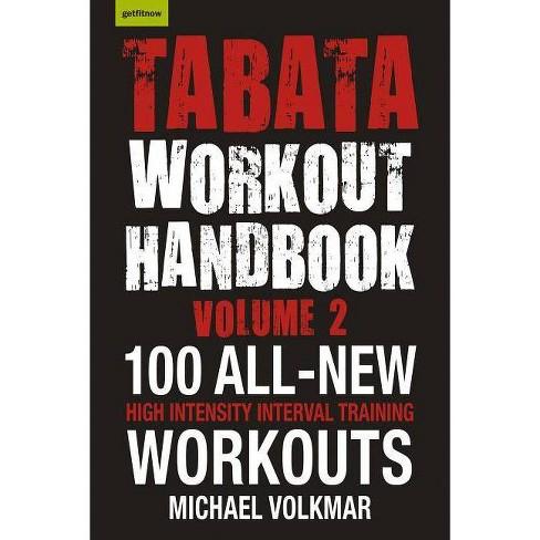 Tabata Workout Handbook, Volume 2 - by  Michael Volkmar (Paperback) - image 1 of 1