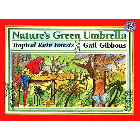 Nature's Green Umbrella - by  Gail Gibbons (Paperback) - image 1 of 1