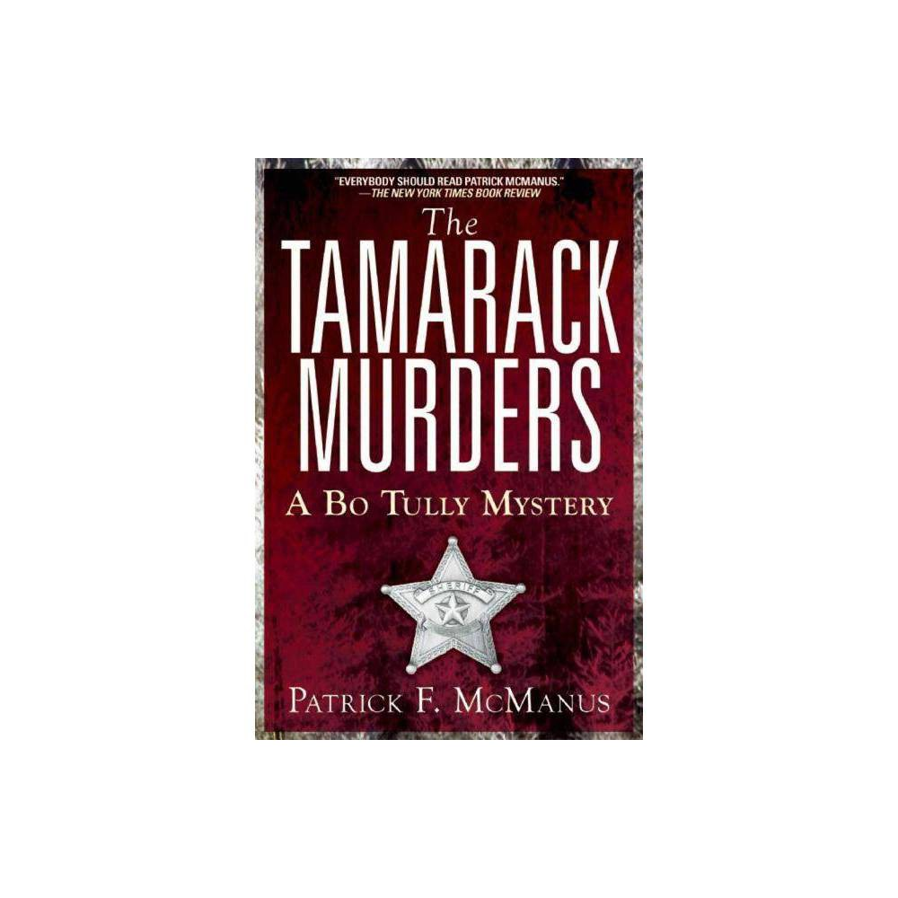 The Tamarack Murders By Patrick F Mcmanus Paperback