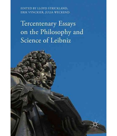 Tercentenary Essays on the Philosophy and Science of Leibniz (Hardcover) - image 1 of 1