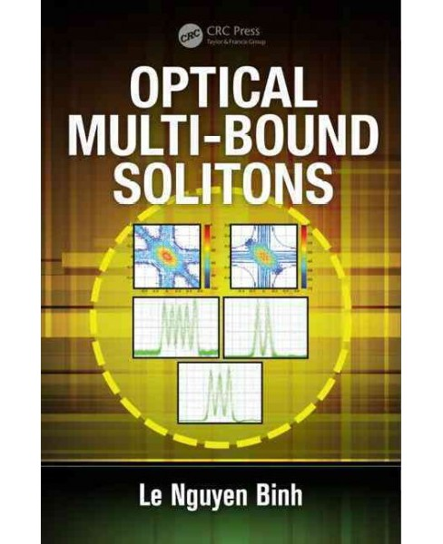 Optical Multi-Bound Solitons (Hardcover) (Le Nguyen Binh) - image 1 of 1