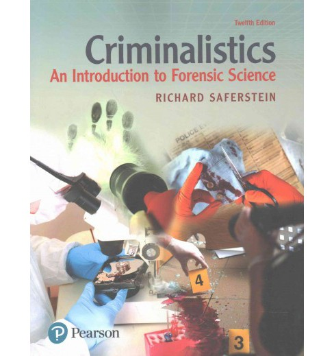 Criminalistics : An Introduction to Forensic Science (Paperback) (Ph.D. Richard Saferstein) - image 1 of 1