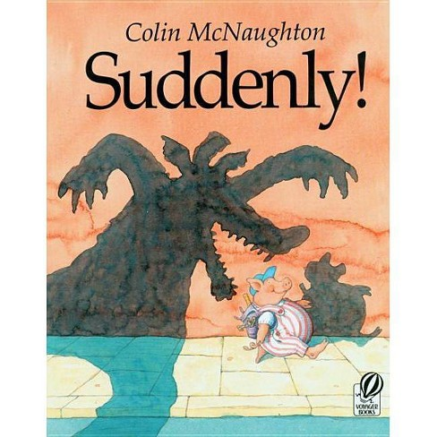 Suddenly! - (Preston Pig) by  Colin McNaughton (Paperback) - image 1 of 1