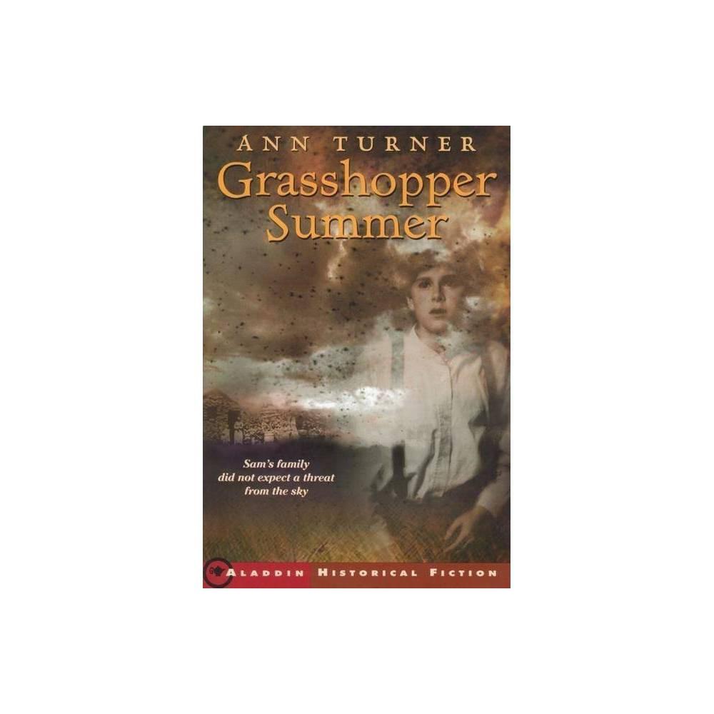 Grasshopper Summer By Ann Turner Paperback