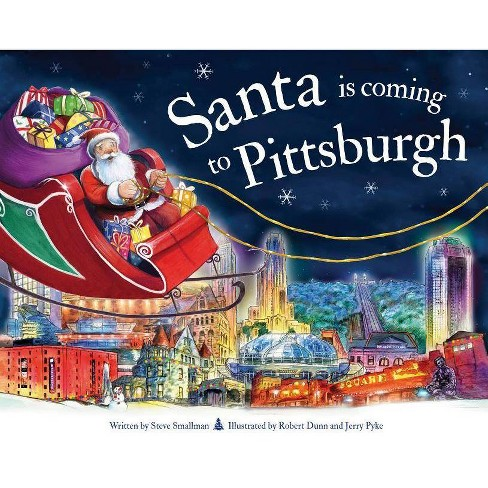Santa Is Coming to Pittsburgh - (Santa Is Coming...) 2 Edition by  Steve Smallman (Hardcover) - image 1 of 1