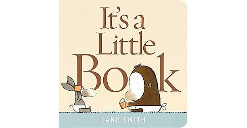 It's a Little Book (Hardcover) (Lane Smith) - image 1 of 1