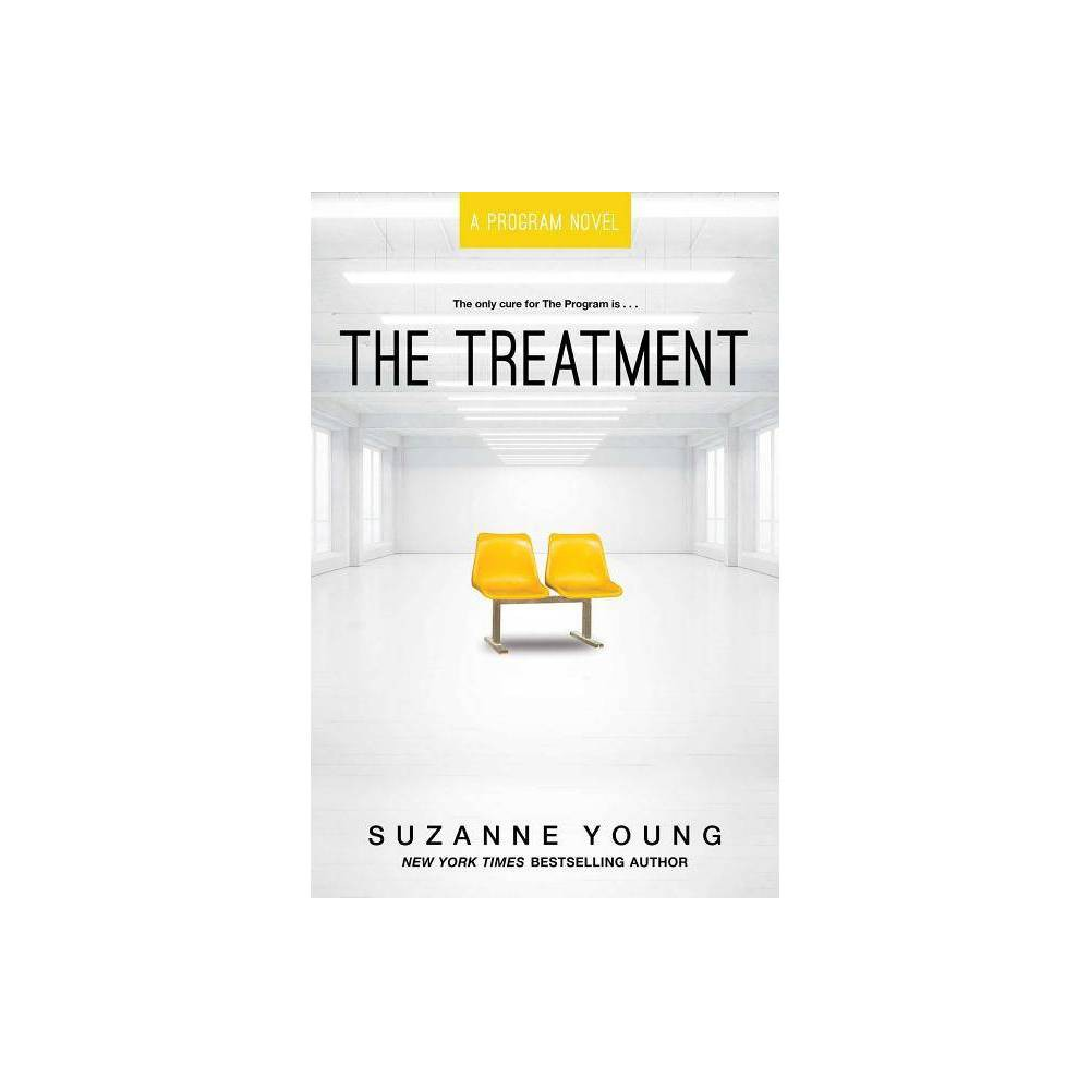 The Treatment Volume 2 - (Program) by Suzanne Young (Paperback) Cheap