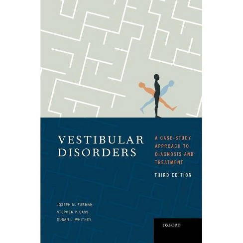 Vestibular Disorders - 3 Edition by  Joseph Furman & Stephen Cass & Susan Whitney (Hardcover) - image 1 of 1