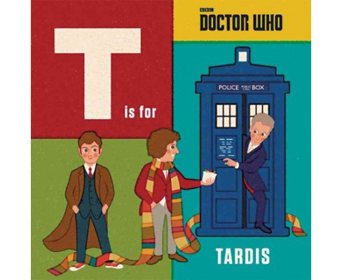 T Is for Tardis (Hardcover) - image 1 of 1